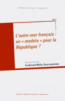 """L'outre-mer français : un """"modèle"""" pour la République ?"""