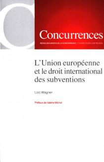 L'Union européenne et le droit international des subventions