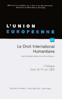 L'Union européenne et le droit international humanitaire