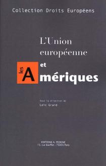 L'Union européenne et les Amériques