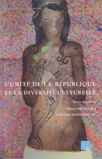 L'unité de la République et la diversité culturelle