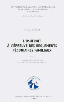 L'usufruit à l'épreuve des règlements pécuniaires familiaux