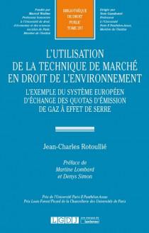 L'utilisation de la technique de marché en droit de l'environnement