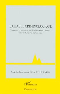 La Babel criminologique