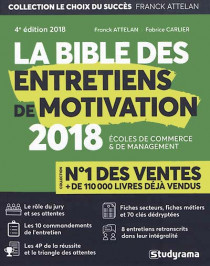 La bible des entretiens de motivation 2018