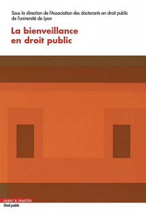 La bienveillance en droit public