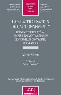 La bilatéralisation du cautionnement ?