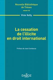 La cessation de l'illicite en droit international