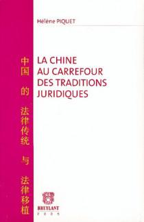 La Chine au carrefour des traditions juridiques