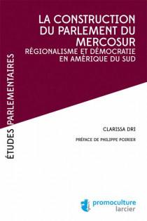 La construction du parlement du Mercosur