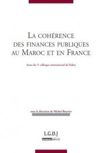 La cohérence des finances publiques au Maroc et en France - Actes du colloque de Rabat