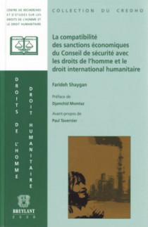 La compatibilité des sanctions économiques du Conseil de sécurité avec les droits de l'homme international humanitaire
