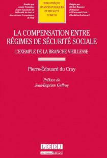 La compensation entre régimes de sécurité sociale : l'exemple de la branche vieillesse