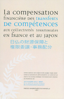 La compensation financière des transferts de compétences aux collectivités territoriales en France et au Japon