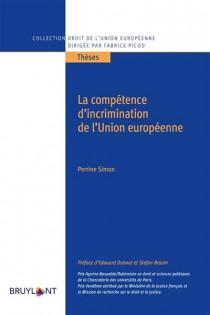 La compétence d'incrimination de l'Union européenne
