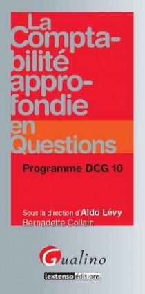 La comptabilité approfondie en questions - Programme DCG 10