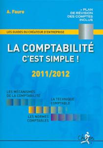La comptabilité, c'est simple ! 2011-2012