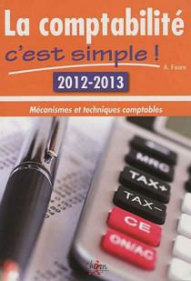 La comptabilité, c'est simple ! 2012-2013