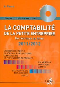 La comptabilité de la petite entreprise 2011-2012 (1 livre + 1 CD-Rom)