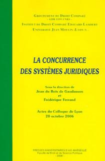 La concurrence des systèmes juridiques