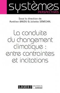 [EBOOK] La conduite du changement climatique : entre contraintes et incitations