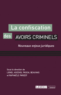 La confiscation des avoirs criminels
