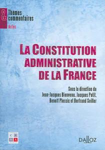 La Constitution administrative de la France