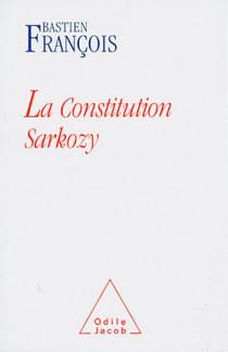 La Constitution Sarkozy