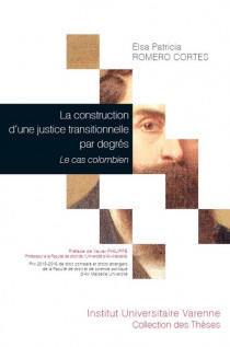 La construction d'une justice transitionnelle par degrés