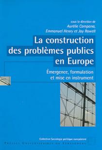 La construction des problèmes publics en Europe