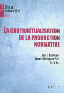 La contractualisation de la procédure normative