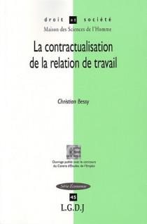 La contractualisation de la relation de travail