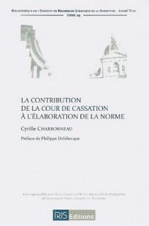 La contribution de la Cour de cassation à l'élaboration de la norme