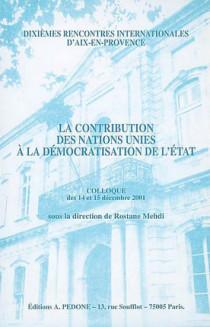 La contribution des Nations unies à la démocratisation de l'Etat