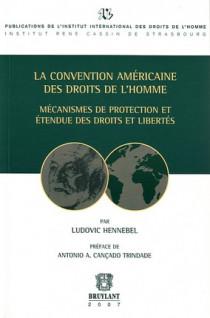 La convention américaine des droits de l'homme