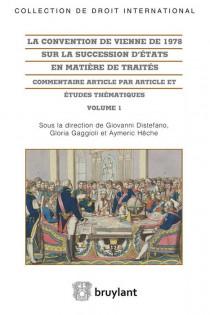 La convention de Vienne de 1978 sur la succession d'États en matière de traités