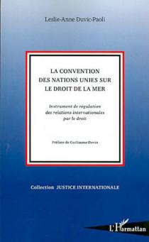 La convention des Nations unies sur le droit de la mer