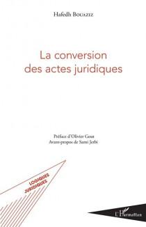 La conversion des actes juridiques