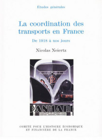 La coordination des transports en France de 1918 à nos jours
