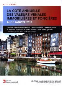 La cote annuelle des valeurs vénales immobilières et foncières au 1er janvier 2019