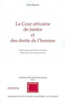 La Cour africaine de justice et des droits de l'homme