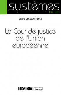 [EBOOK] La Cour de justice de l'Union européenne