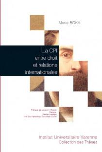 La CPI entre droit et relations internationales