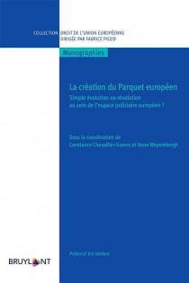 La création du parquet européen