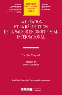 La création et la répartition de la valeur en droit fiscal international