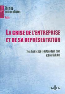 La crise de l'entreprise et de sa représentation