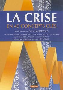 La crise financière en 40 concepts clés