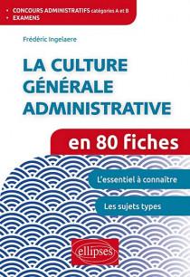 La culture générale administrative