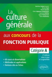La culture générale aux concours de la fonction publique, catégorie A