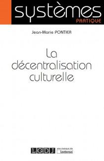 [EBOOK] La décentralisation culturelle
